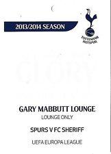 Tottenham Hotspur V FC Sheriff NOV 2013 BILLETS/PASS pour Gary Mabbutt Lounge