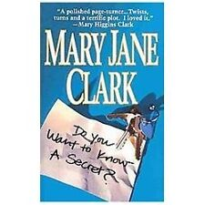 Do You Want To Know A Secret: By Mary Jane Clark