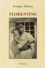 RARE EO GEORGES DARIEN : LA FLORENTINE ( NOUVELLE - TIRAGE 400 EXEMPLAIRES )