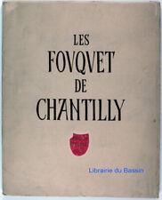 Les Fouquet de Chantilly Livre d'heures d'Etienne Chevalier Henri Malo 1942