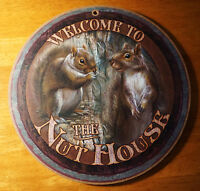 WELCOME TO THE NUT HOUSE Squirrel Sign Rustic Country Lodge Cabin Home Decor NEW