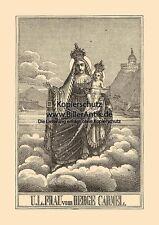 Unsere liebe Frau vom Berge Carmel Karmel Karmeliten St. Holzstich Sankt A4 1028
