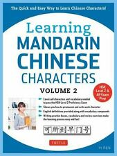 Learning Mandarin Chinese Characters : The Quick and Easy Way to Learn...
