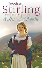 A Kiss and a Promise by Jessica Stirling (Paperback, 2009)