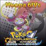 Hoopa 6IV ☀️ Non Shiny 🌙 Battle Ready 6IVs Pokemon Sun Moon Ultra SM USUM