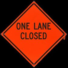 One Lane Closed Fold And Roll Road Construction Sign 48 Orange Reflect Vinyl