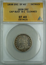 1838 B-1 Capped Bust Silver Quarter 25c, ANACS EF-40 Details, Cleaned, AKR