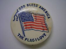 Vintage Pinback Button God Bless America The Flag That I Love