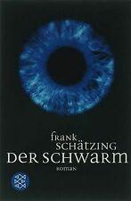 Der Schwarm: Roman von Schätzing, Frank | Buch | Zustand gut