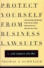 Protect Yourself From Business Lawsuits: and Lawye