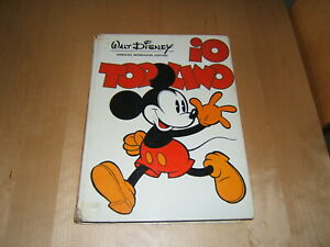 LIBRO=IO TOPOLINO=SECONDA ED.1/1971=CONDIZIONI ACCETTABILI=WALT DISNEY=VEDI FOTO