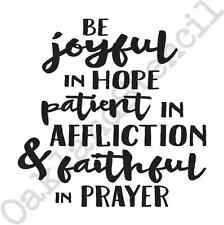 "Inspirational Stencil ""Be joyful in hope""12x12 for Signs Wood Fabric Canvas"