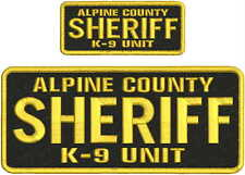 ALPINE COUNTY SHERIFFk-9 UNIT EMBROIDERY PATCH  4X10 AND 2X5 HOOK  ON BACK GOLD