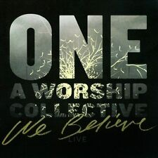 One: A Worship Collective - We Believe (New, CD, 2013, Integrity Music)