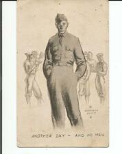 ANOTHER DAY - AND NO MAIL 1942 MILITARY POSTCARD