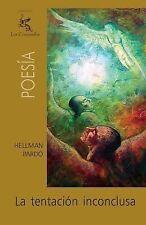 La Tentación Inconclusa by Hellman Pardo (2011, Paperback)