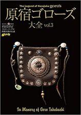 The Legend of Harajuku Goro's Vol.3 Goro Takahashi Collection Guide Photo Book