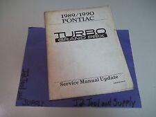 +1989/1990 PONTIAC TURBO GRAND PRIX SERVICE MANUAL UPDATE