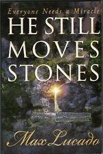 Max Lucado:  He Still Moves Stones -  NEW  MINT SC - Everyone Needs a Miracle