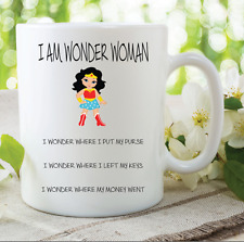 I Am Wonder Woman Mug Funny Novelty Gifts Mothers Day Gift Best Friend WSDMUG554