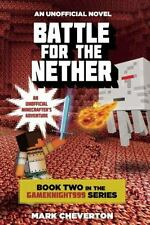 Gameknight999: Battle for the Nether Bk. 2 by Mark Cheverton (2014, Paperback)