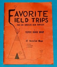 Favorite Field Trips For Los Angeles Gem Hunters , 27 Maps - Gary Janice Gunther