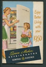 Better Living With Your New 1950 Space Maker Refrigerator GE Manual Instructions