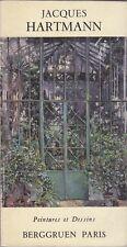 Jacques Hartmann. Peintures et Dessins. Catalogo, Berggruen & Cie, Parigi, 1985