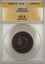 1830 Coronet Head Large Cent Coin ANACS VG-8 Details Corroded (A)