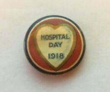 Hospital Day 1918 Pin - Wwi Era Pinback - Rare!