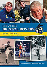 Life After Bristol Rovers - The Gas - Pirates Former Players Where Are They Now