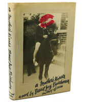 Bruce Jay Friedman A MOTHER'S KISSES  1st Edition 4th Printing