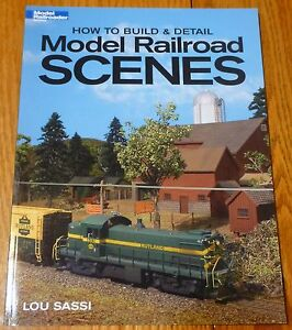 How to Book: #12249 Ho to Build and Detail Model Railroad Scenes