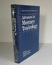 Advances in Mercury Toxicology 1992 Suzuki Environmental Toxicity Medicine HC