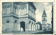 cm 123 1922.BENEVENTO Teatro Vittorio Emanuele e Piazza S.Sofia -  viagg -FP