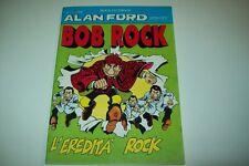 ALAN FORD SPIN OFF BOB ROCK-N. 1-MAX BUNKER-L'EREDITA' ROCK-FEBBRAIO 1996-ANNO I