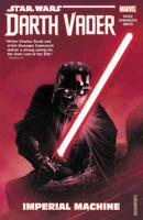Star Wars: Darth Vader: Dark Lord of the Sith Vol. 1: Imperial Machine [Star War