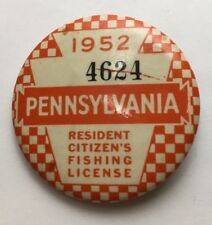 1952 Pennsylvania Pa State Residents Citizens Fishing License Pin Button Fish