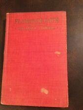 """ORIGINAL William L Stidger 1922 Hardback """"Flames Of Faith"""" VERY RARE Exc. Cond."""