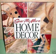Sew-No-More Home Decor (1993, Hardcover)