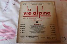 LA VIE ALPINE 28  revue du régionalisme dans les alpe française 1930