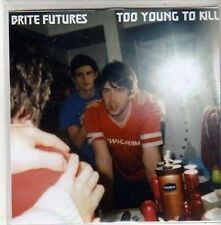 (CH308) Brite Futures, Too Young To Kill - 2011 DJ CD