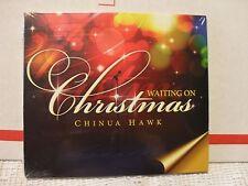 CHINUA HAWK CD - Waiting On Christmas (CD-2013) RARE, Brand NEW & Factory SEALED