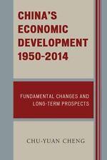 CHINA'S ECONOMIC DEVELOPMENT 1950-2014 - CHENG, CHU-YUAN - NEW PAPERBACK BOOK
