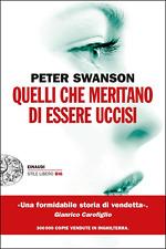 Peter Swanson - QUELLI CHE MERITANO DI ESSERE UCCISI - Stile Libero Einaudi 2017