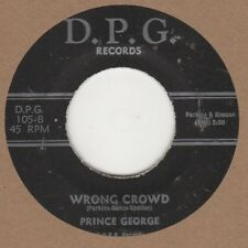 Prince George Wrong Crowd D.P.G styrene (2nd) Soul Northern Motown