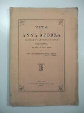 1874 - Vita di Anna Sforza moglie di Alfonso d'Este duca di Ferrara