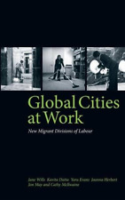 Wills-Global Cities At Work  BOOK NUOVO