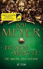 Die Krone der Sterne von Kai Meyer (Taschenbuch)