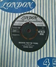 "DUANE EDDY - 7"" Vinyl - Because They're Young - London - 45-HLW 9162 - 1960"